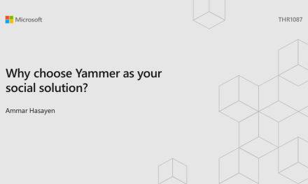 Speaking MS Ignite – Why choose Yammer as your outer loop?