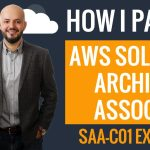 How I Passed AWS Solutions Architect Associate Exam