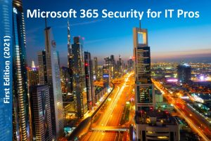 Microsoft 365 Security Book for IT Pros