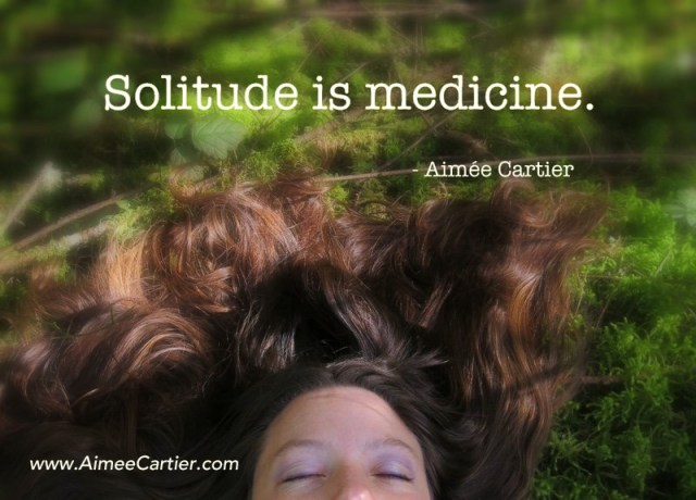 aimee cartier solitude is medicine introvert soul