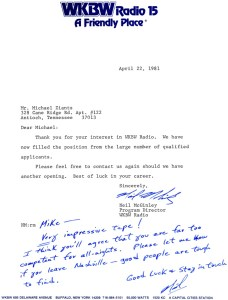 One of my fave Rejection Letters during the post-WLAC 1981 Radio Job Hunt ~ just keep the Faith, Mike
