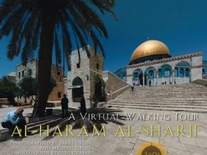 Virtual Tour to Masjid-al-Aqsa in Jerusalem