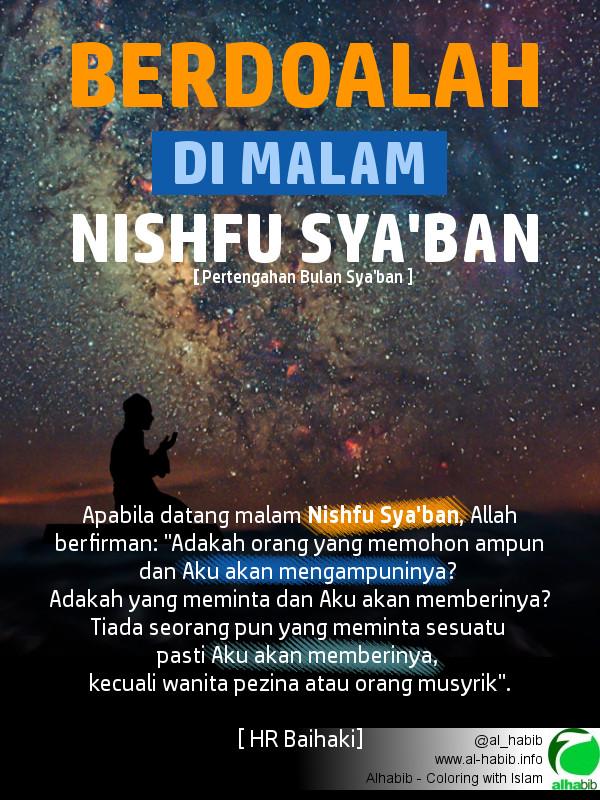 Gambar Mutiara Islam: Berdoalah di Malam Nishfu Sya'ban.