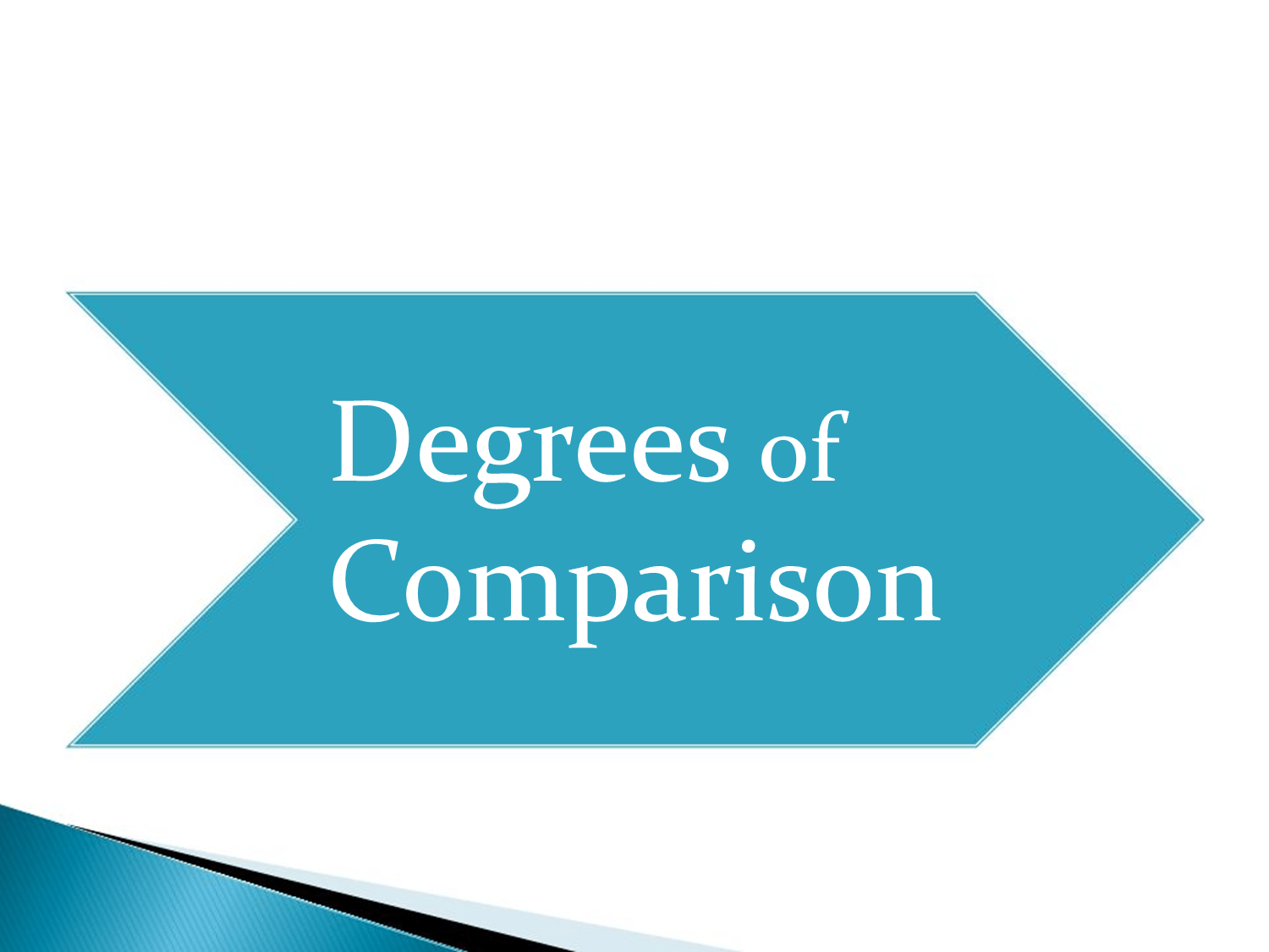 Quiz on degrees of comparison
