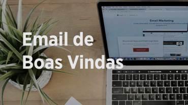 Email-de-Boas-Vindas-Como-Criar-Um-Direto-ao-Ponto