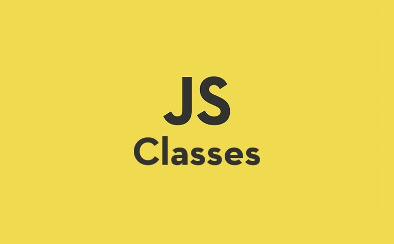 JavaScript Classes - A Friendly Introduction