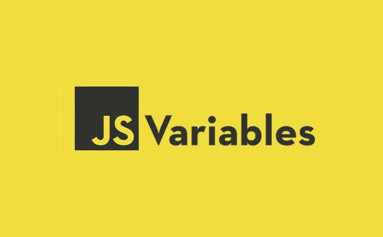 Introduction to JavaScript Variables - What You Should to Know