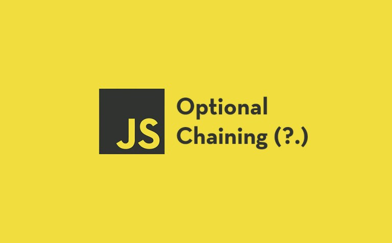 Optional Chaining in JavaScript and How It Works feature image