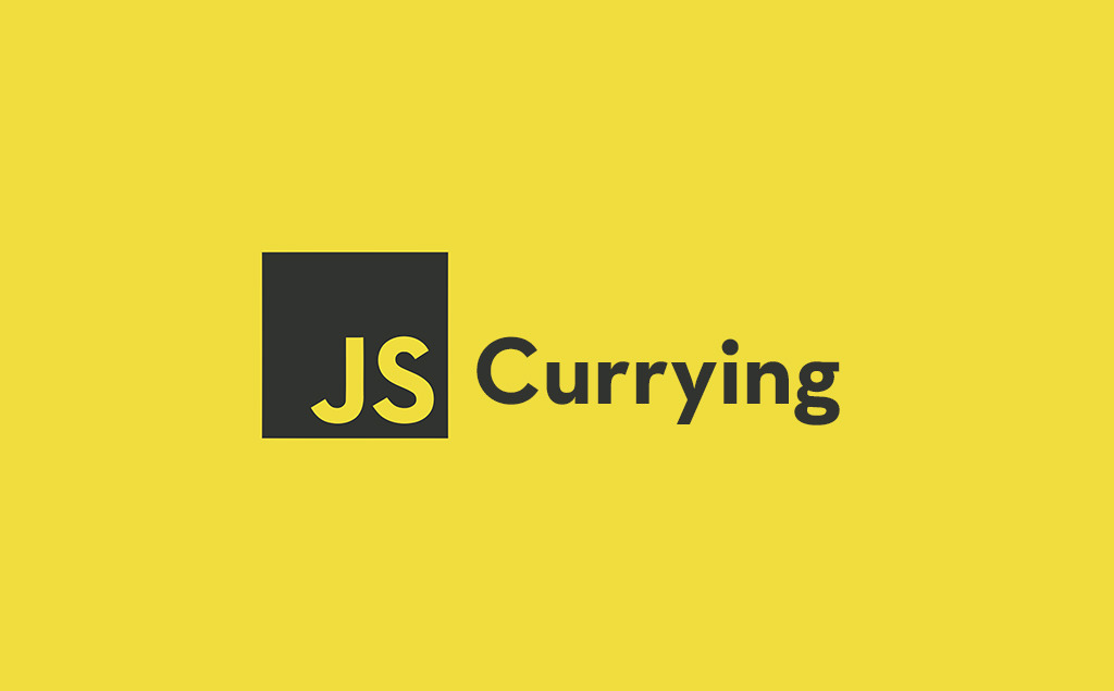 What is Currying In JavaScript and How to Use It feature image