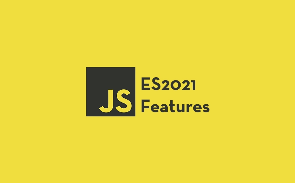 Upcoming Interesting JavaScript ES2021 (ES12) Features to Look for feature image