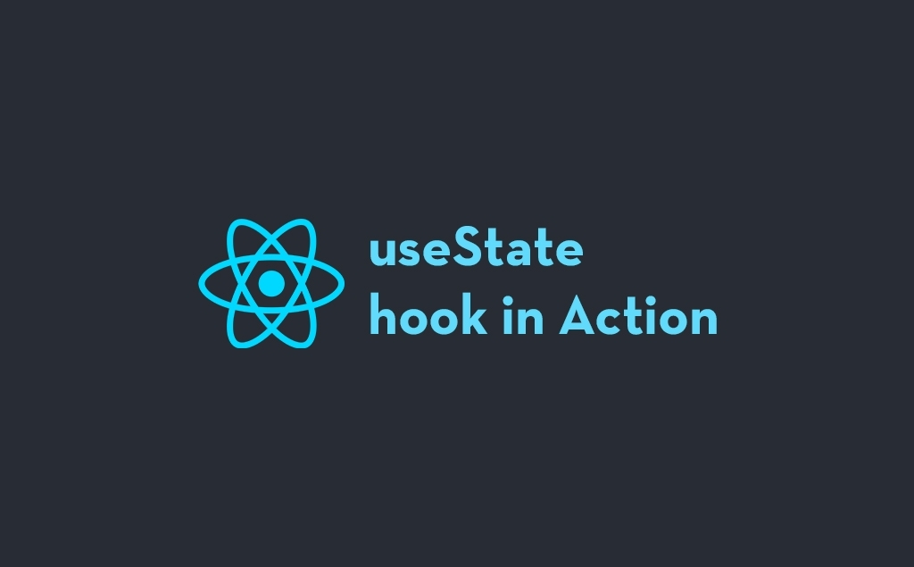 React useState Hook in Action: What You Need to Know feature image