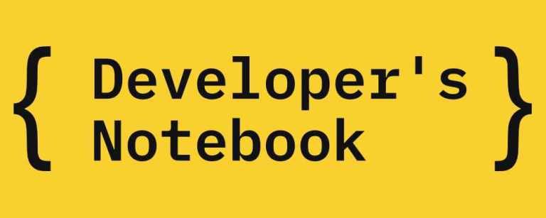 Developer's Notebook