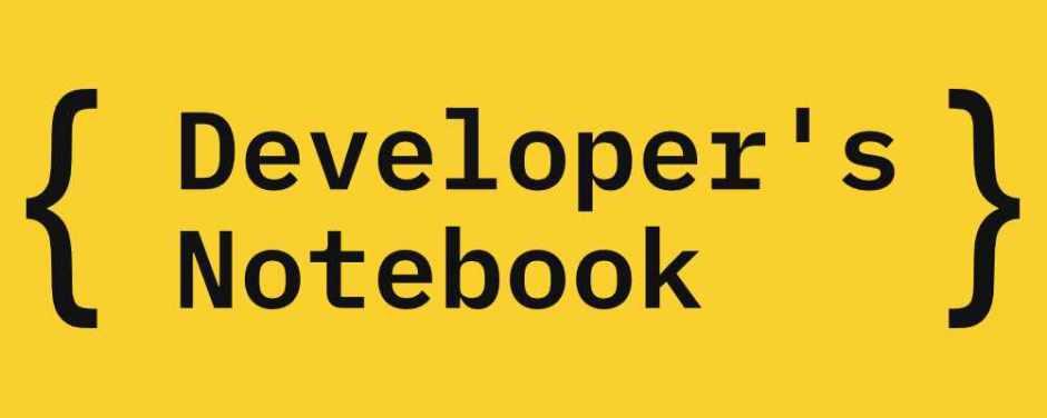 Developer's Notebook