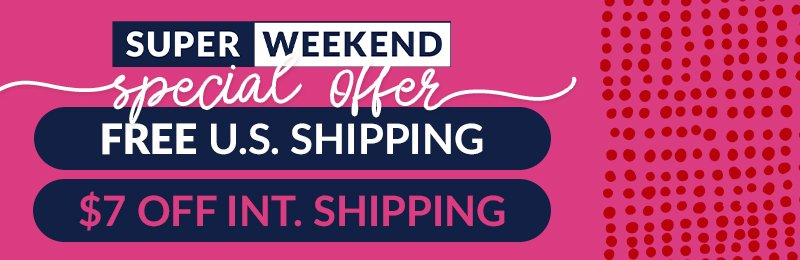 Free us shipping or $7 off international shipping