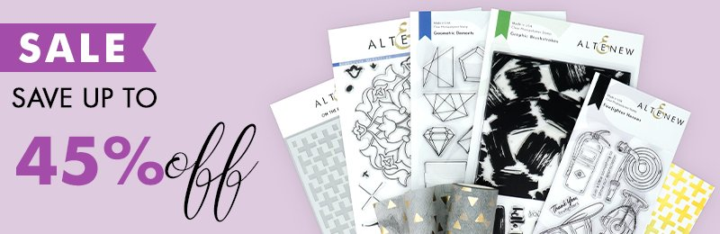 Save up to 45% off on stamps,dies,inks and more crafting supplies!