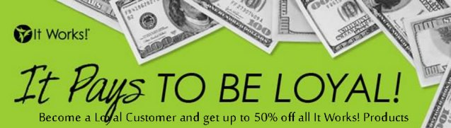 itworksLC-it-pays-to-be-loyal2