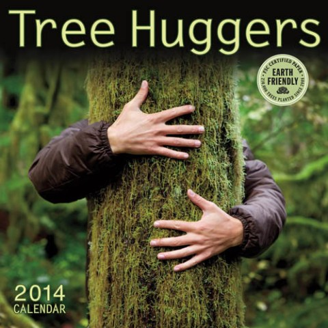 Tree Huggers 2014 Wall Calendar