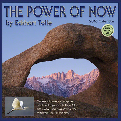 The Power of Now 2016 wall calendar