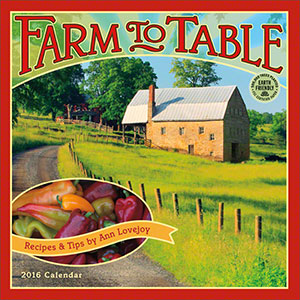 Farm to Table 2016 wall calendar