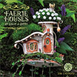 Fairy Houses 2016 wall calendar