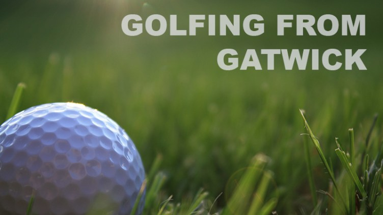 Our guide to golfing with a Gatwick tee-off