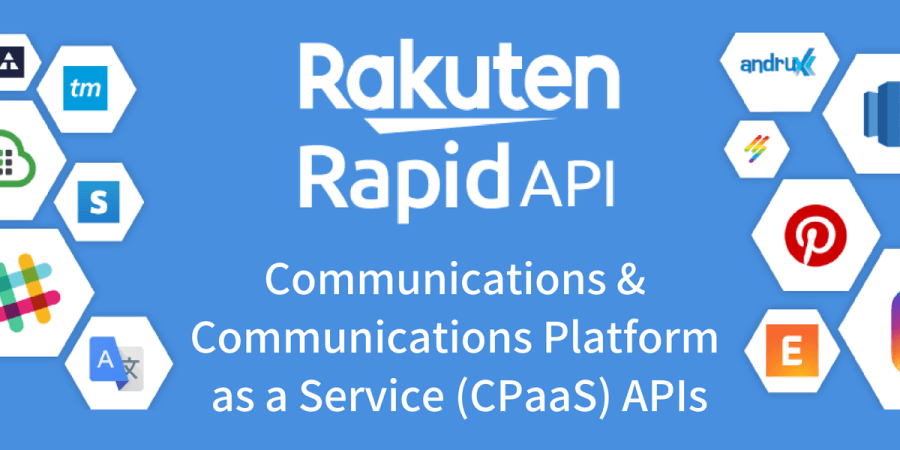 Communications & CPaaS APIs by Rakuten RapidAPI