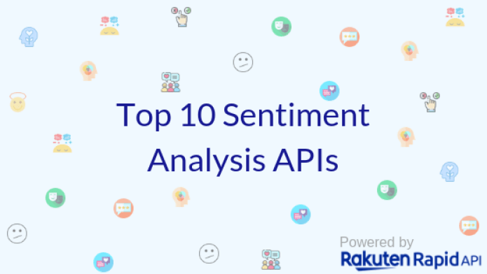 Top 10 Sentiment Analysis APIs: Microsoft, Aylien and more