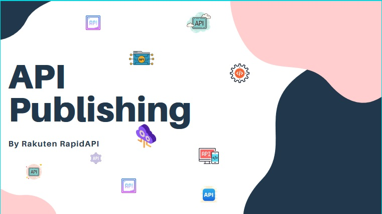 API Publishing: A Guide To Enhancing API Consumption