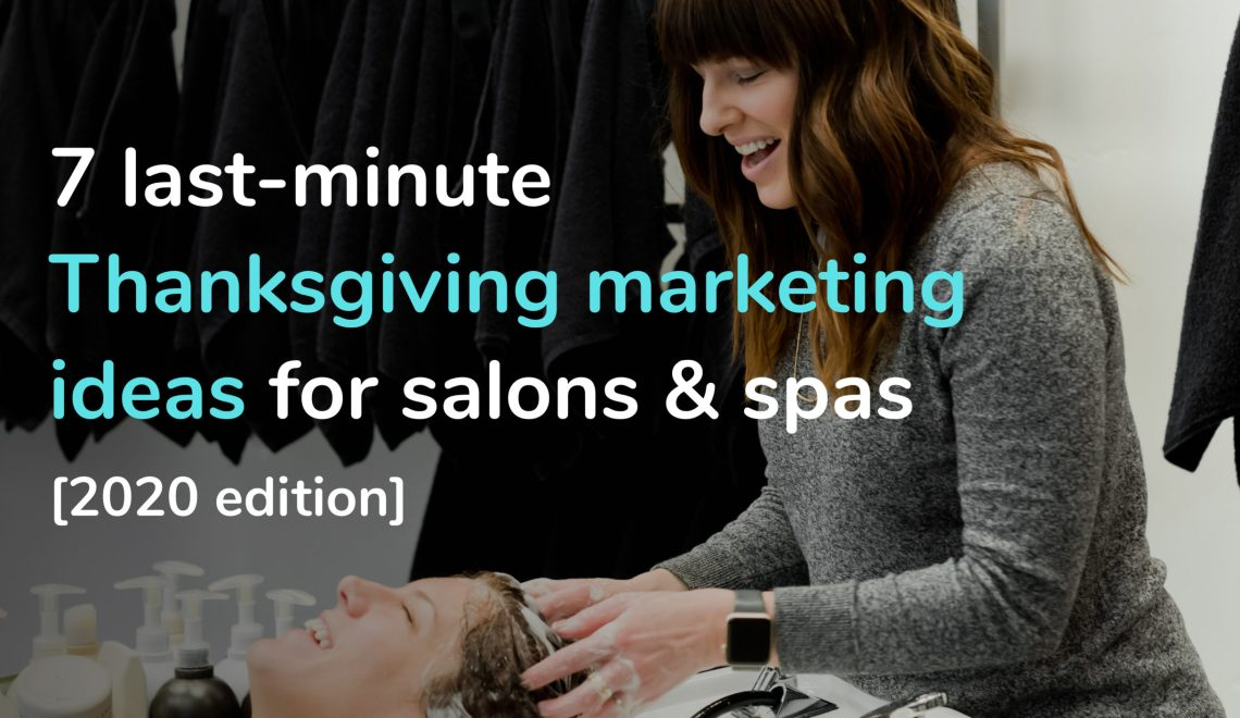 Thanksgiving marketing ideas for salons and spas 2020