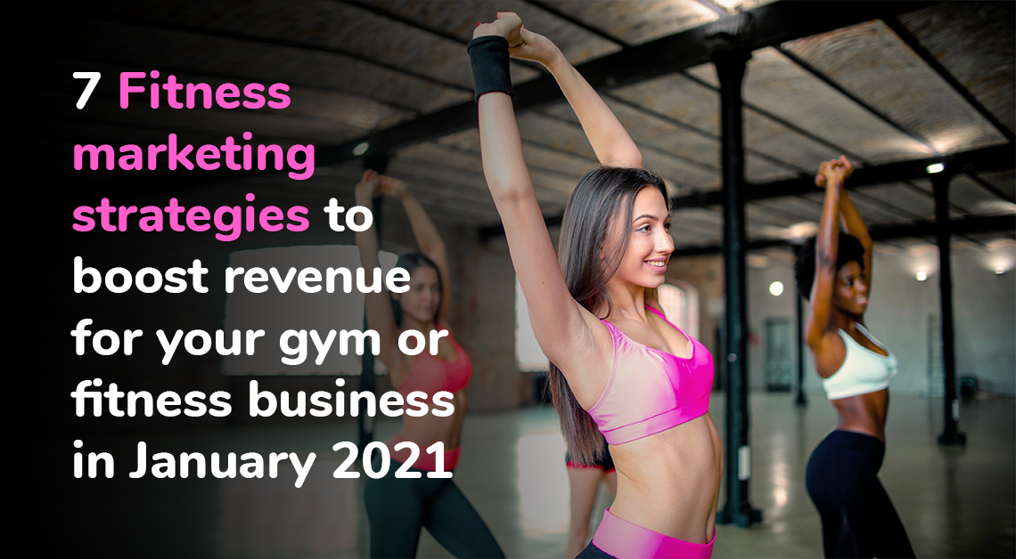 Fitness marketing strategies to boost revenue for gym or fitness business