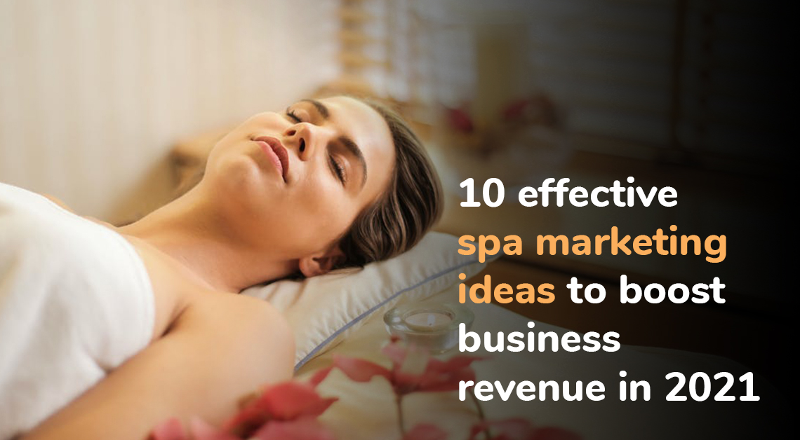 spa marketing ideas to boost business revenue