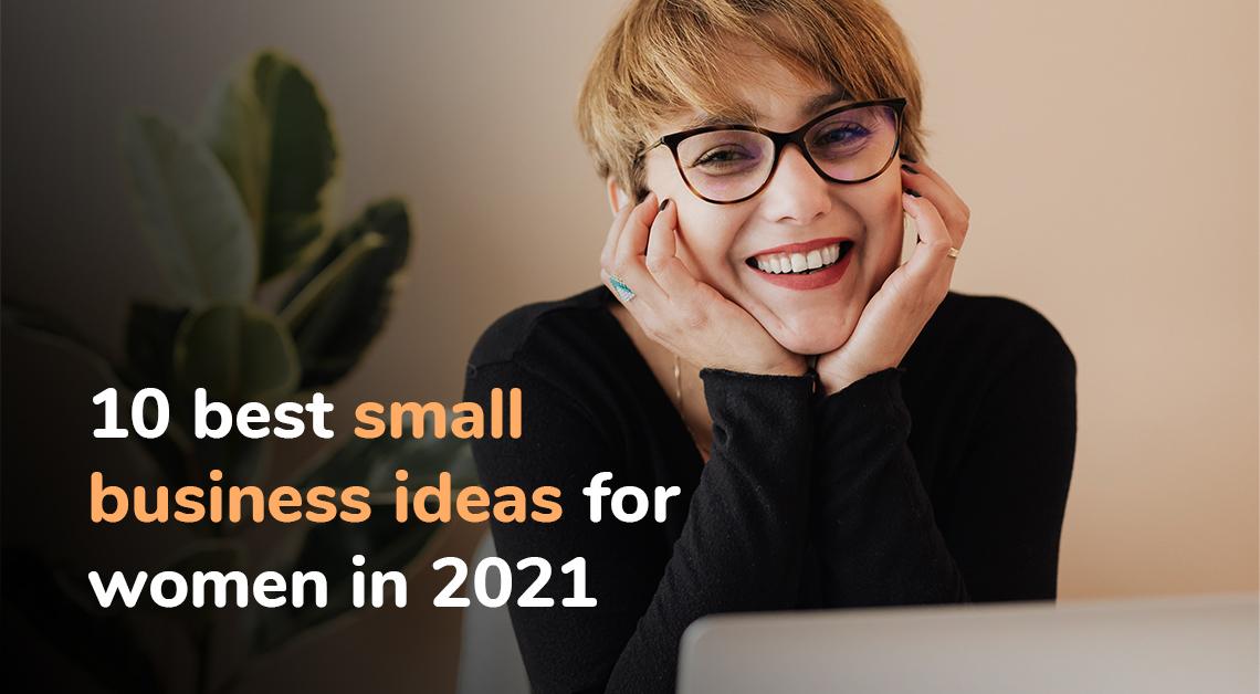 10 best small business ideas for women