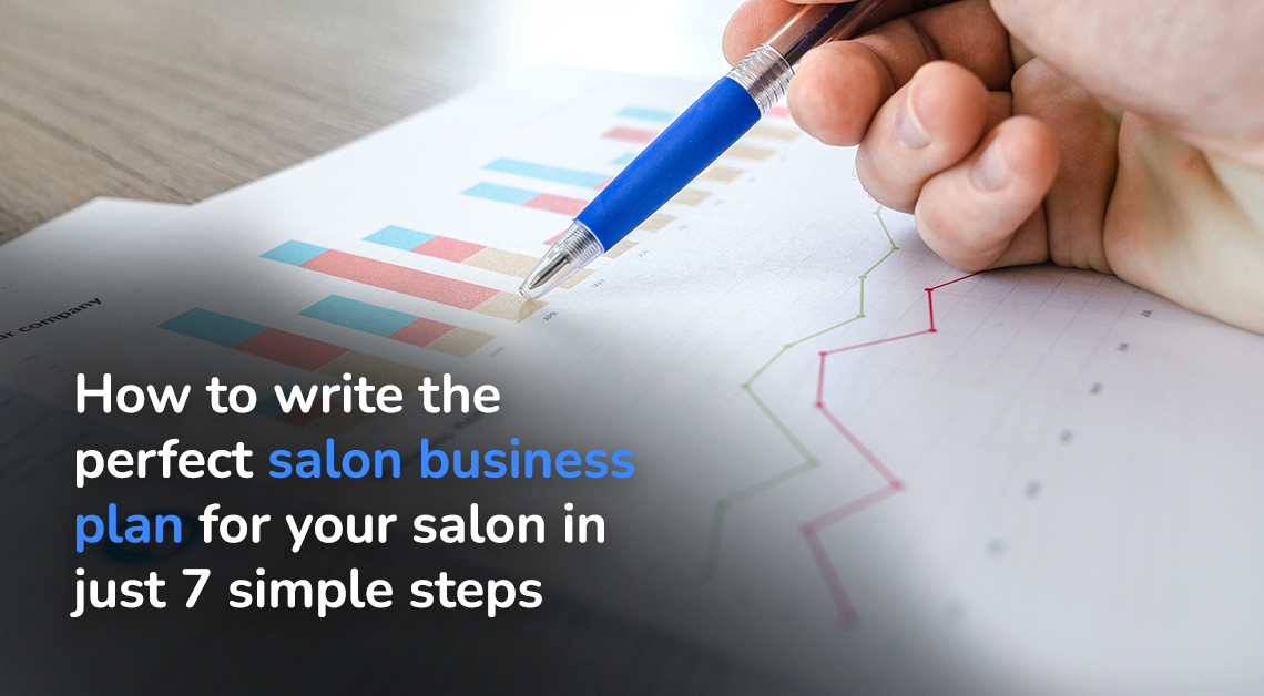 How to write the perfect salon business plan for a salon