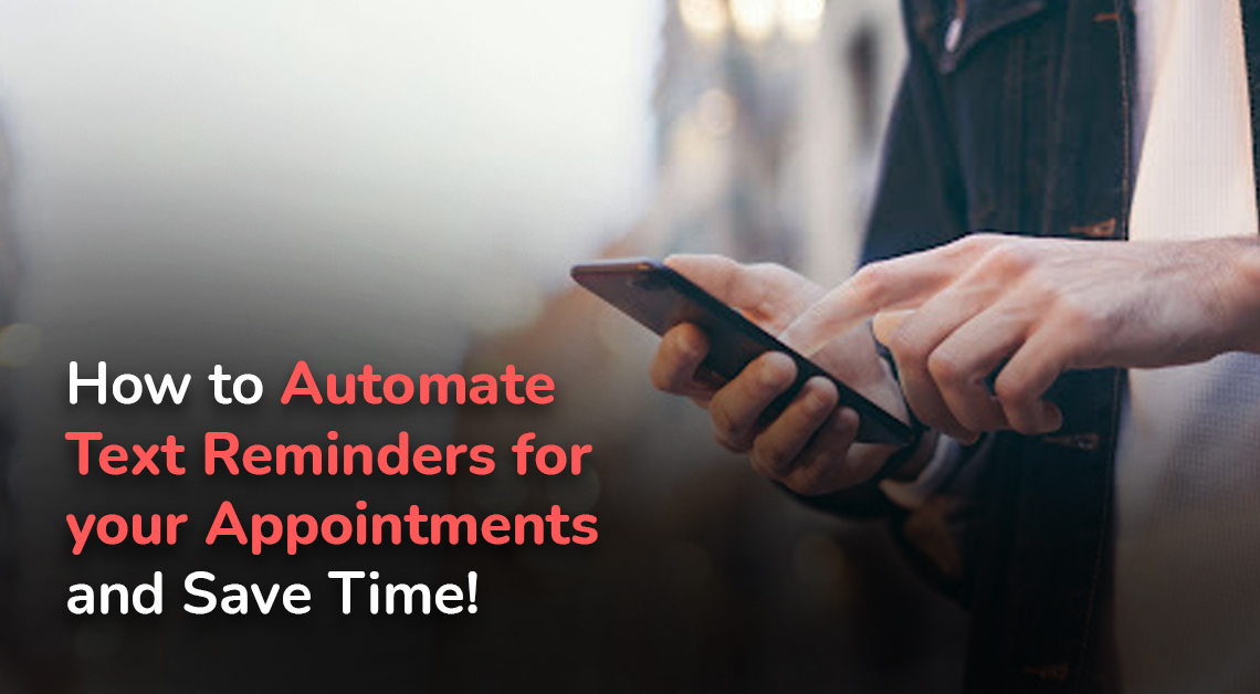 text reminders for appointment