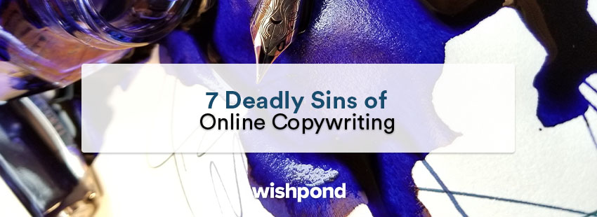 7 Deadly Sins of Online Copywriting