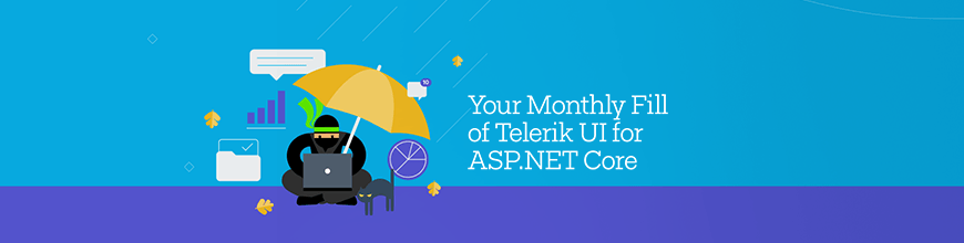 Your Monthly October Fill of Telerik UI for ASP.NET Core