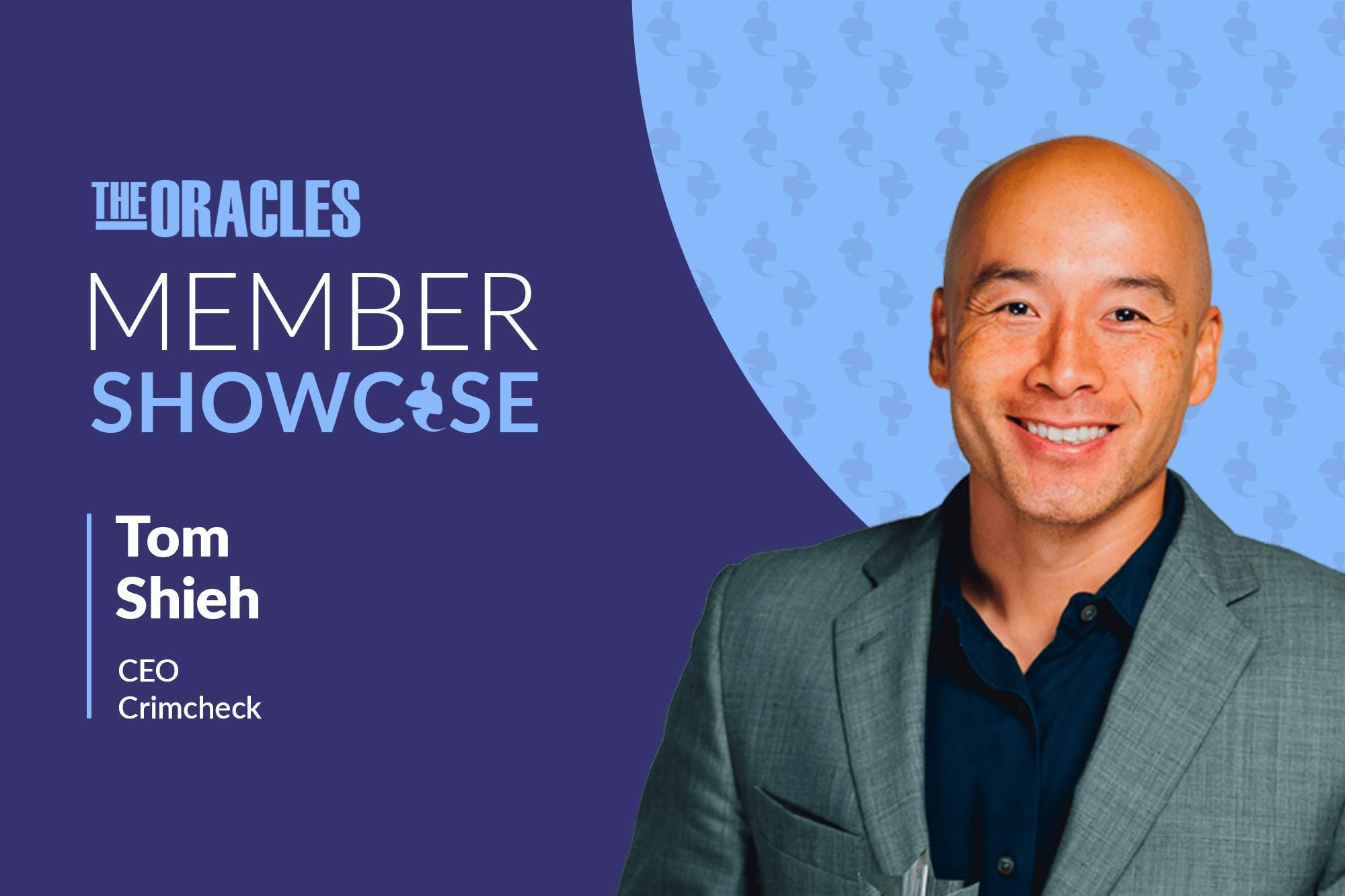 Crimcheck CEO Tom Shieh on the Importance of Being the Chief 'Empowerment' Officer