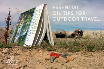 Essential Oils for Outdoor Travel