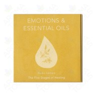 """Emotions & Essential Oils: The Five Stages of Healing"" CD"