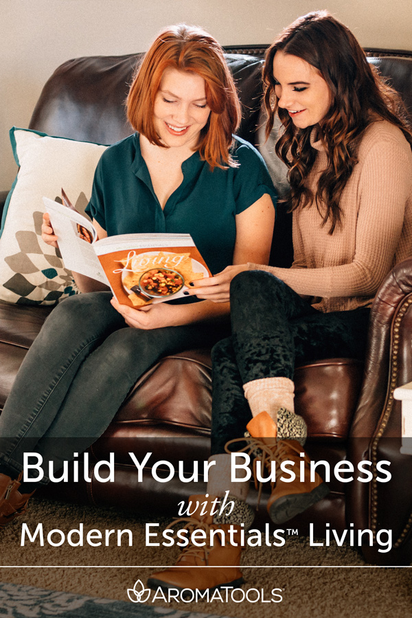 "Build Your Business with ""Modern Essentials™ Living"""