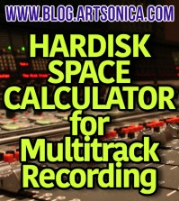 ArtSonica's HARDISK SPACE CALCULATOR For Multitrack Recording