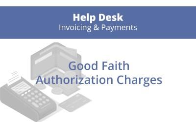 Good Faith Authorization Charges