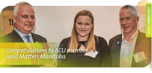 Congratulations to ACU member Food Matters Manitoba