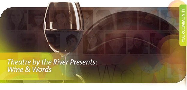 2015 Wine and words, presented by Theatre by the River, at the WAG