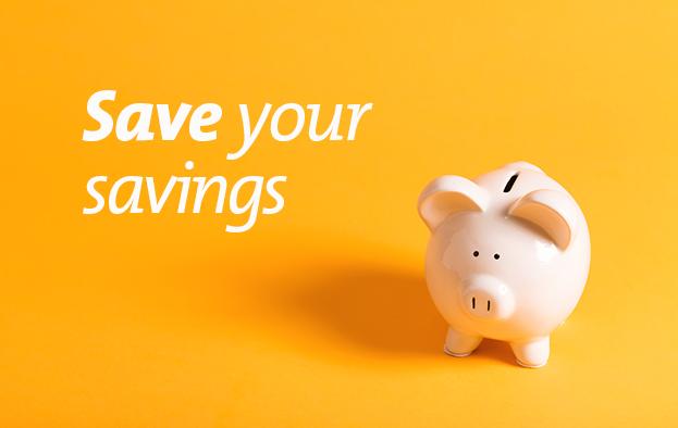 save your savings - grow your savings