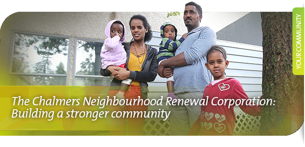 The Chalmers Neighbourhood Renewal Corporation: Building a stronger community