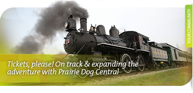 Tickets, please! On track & expanding the adventure with Prairie Dog Central