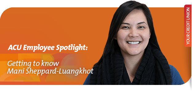 ACU Employee Spotlight: Mani Sheppard-Luangkhot