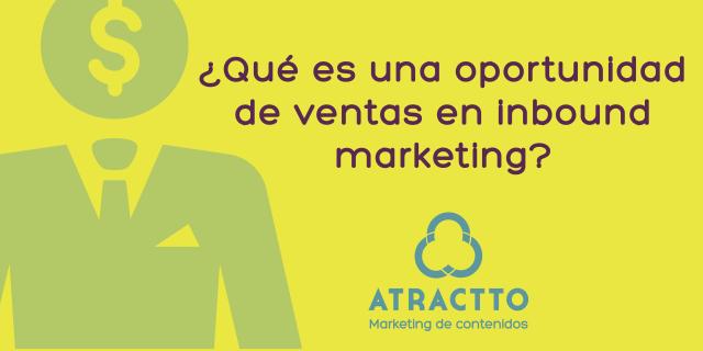 oportunidad de ventas en inbound marketing