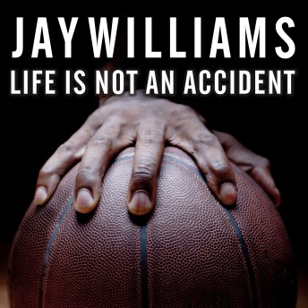 Life Is Not An Accident.
